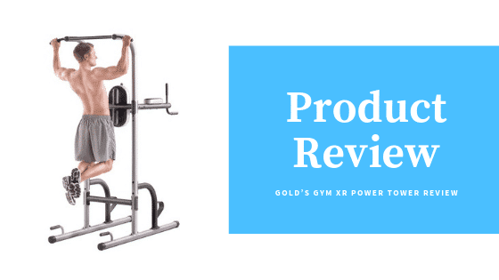 Golds XR Power Tower Review