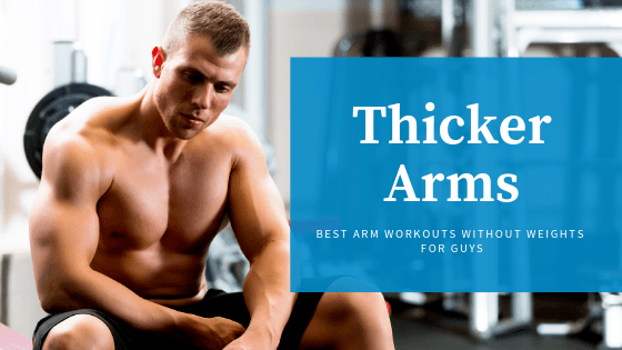 Thicker Arms