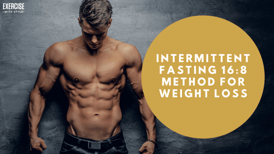 Intermittent Fasting 16_8 Method for Weight Loss