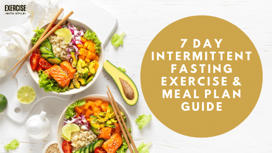 Intermittent Fasting Exercise & Meal Plan Guide