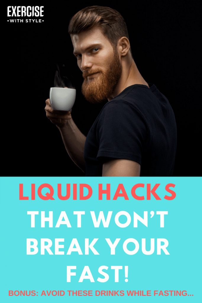Liquid Hacks For Intermittent Fasting