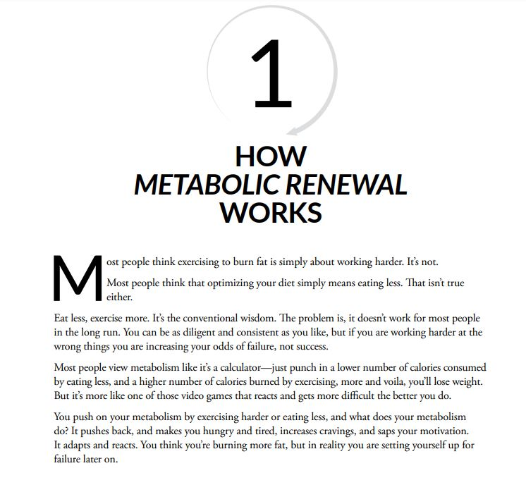 How does the metabolic renewal work?