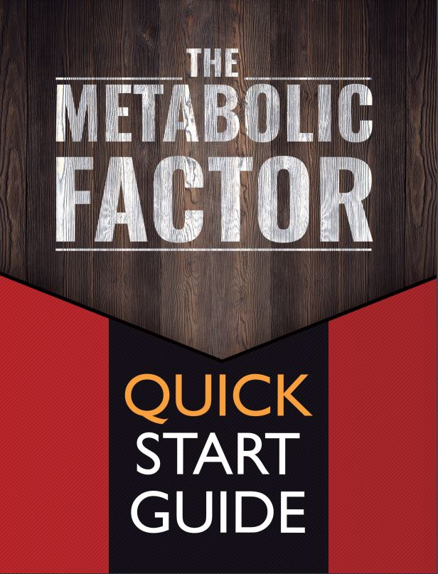 The Metabolic Factor Quick Start Guide