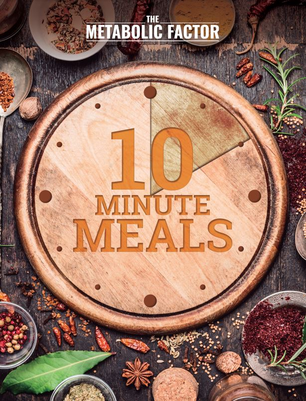 The Metabolic Factor 10-Minute Meals PDF